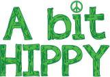 A bit hippy