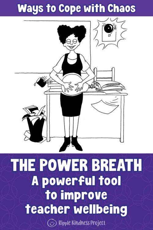The Power Breath – An Essential Tool For Teachers