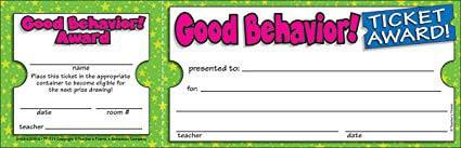 Good behavior tickets