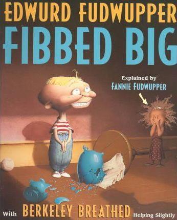 Edwurd Fedwupper Fibbed Big