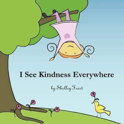 I See Kindness Everywhere Book